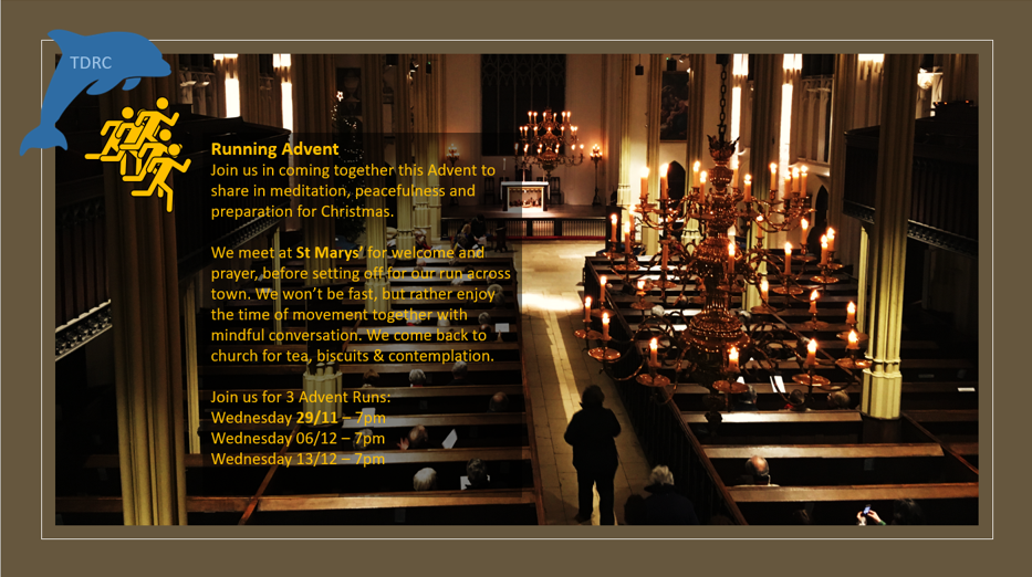 Advent runs on 29/11, 06/12, and 13/12. Meet 7pm at St Marys Church