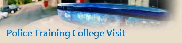 Police training college visit