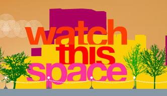 watchthisspace.jpg